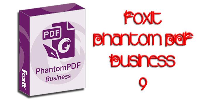 Download Foxit PhantomPDF Business 10.0 Full Crack